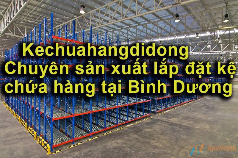 Kechuahangdidong – Công ty sản xuất kệ chứa hàng Bình Dương