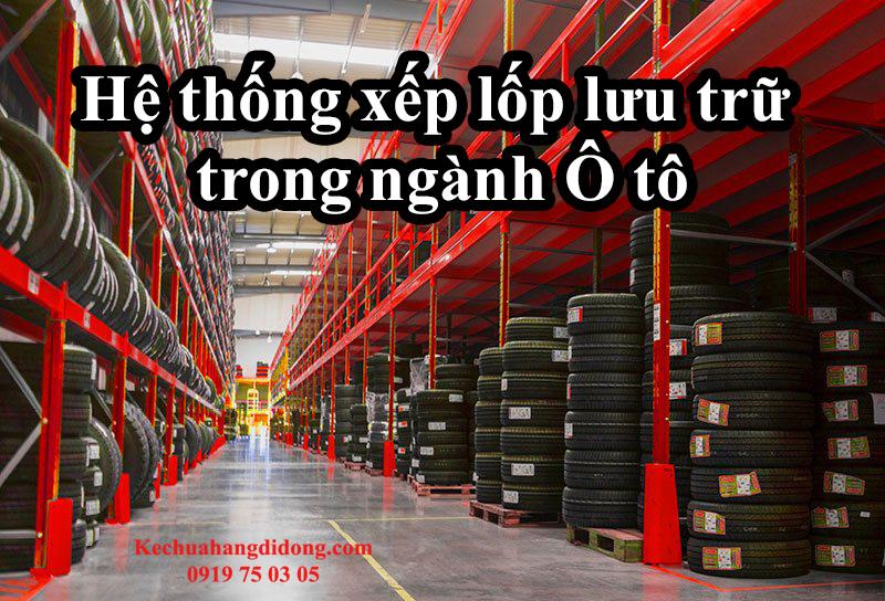 hệ thống lưu trữ xếp lốp